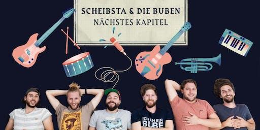 """Scheibsta & Die Buben """"Nächste Kapitel"""" Tour"""