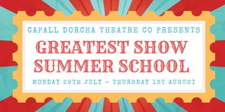 GREATEST SHOW Summer School with Arts Awards tickets