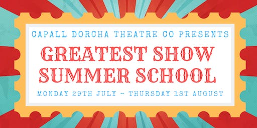 GREATEST SHOW Summer School with Arts Awards