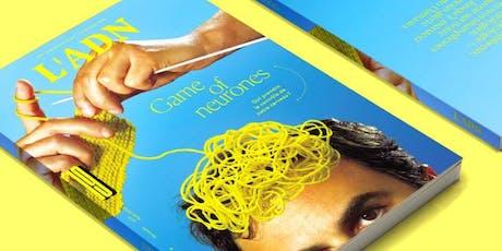 """""""Game of Neurones"""" : la nouvelle revue de L'ADN ! billets"""