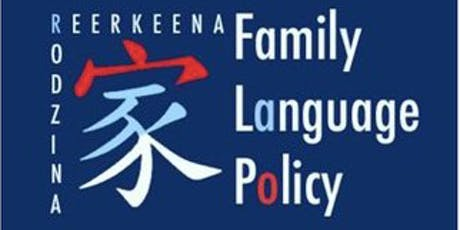 Family language policy: Connecting local, national and transnational perspectives tickets