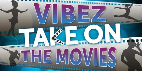 VIBEZ TAKE ON THE MOVIES! JUNIOR SHOW tickets