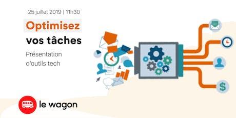 Workshop - Optimisez vos tâches, présentation d'outils tech billets