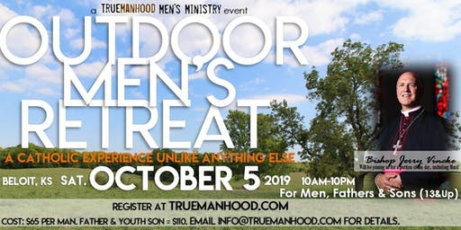 TrueManhood Outdoor Men's Retreat - Beloit, KS