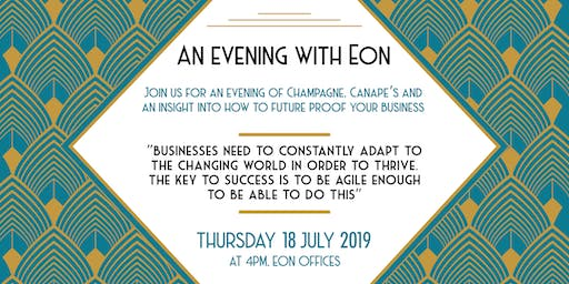 An Evening With Eon: An Insight Into How To Future Proof Your Business