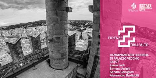 Firenze dall'alto - Elevazione - Torre di Arnolfo - spettacolo delle ore 18