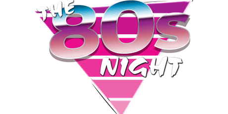 The 80s Night Whitstable tickets