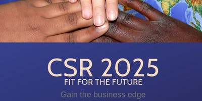 CSR 2025 - Corporate Social Responsibility for Business - Kent