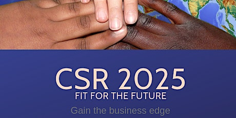 CSR 2025 - Corporate Social Responsibility for Business - Kent tickets