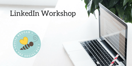 Learn to love LinkedIn - practical workshop tickets