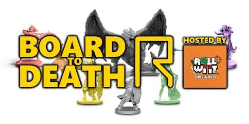 Roll Wi' It Meets R-CADE: Board to Death (Fantasy / Medievil)