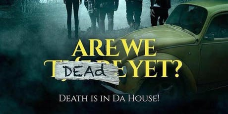 ARE WE DEAD YET FILM PREMIERE tickets
