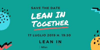 Lean In Milan - Lean in Together
