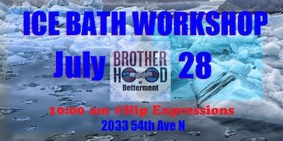 Brotherhood of Betterment Ice Bath Workshop