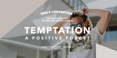 Bournemouth and Poole Men's Convention - Temptation - a positive force?
