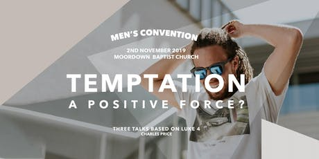 Bournemouth and Poole Men's Convention - Temptation - a positive force? tickets