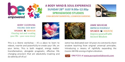 BE Empowered Body Mind & Soul Experiences