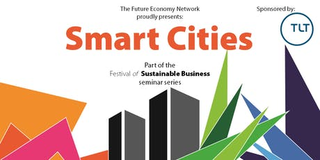 Smart Cities seminar – The Festival of Sustainable Business tickets