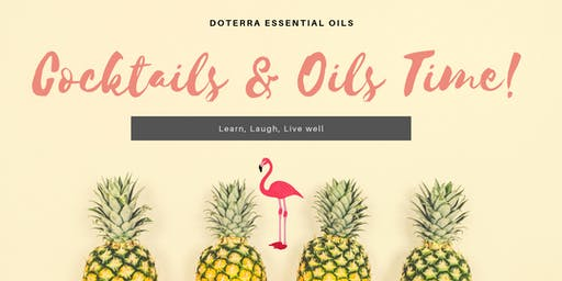 Cocktails and Essential Oils Class-beginners.