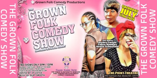 The Grown Folk Comedy Show (JULY)