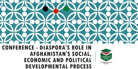 The Academic Diaspora Conference - Afghanistan by The Farkhunda Trust tickets