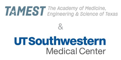 TAMEST and UT Southwestern Networking Reception and Simulation Center Tour tickets