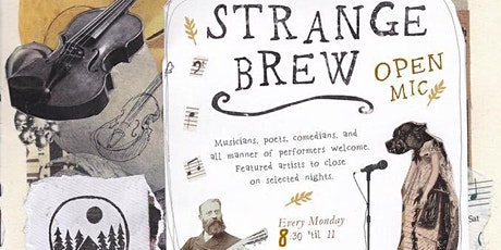 Strange Brew Open Mic Night tickets