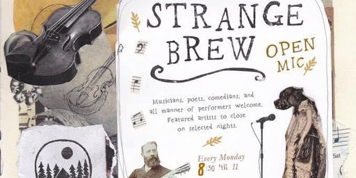 Strange Brew Open Mic Night