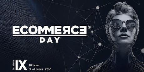 EcommerceDay 2019 - IX Edizione biglietti