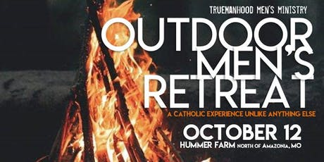 TrueManhood Outdoor Men's Retreat - St. Joseph, MO (KC AREA) tickets
