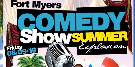 Fort Myers Summer Comedy  Show