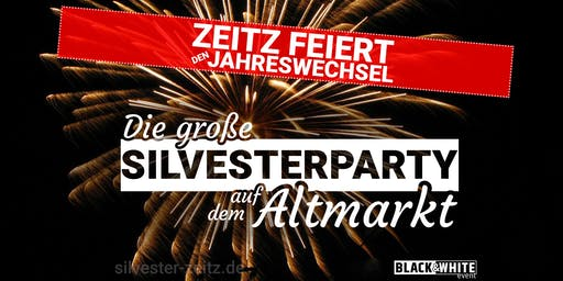 Die große Silvesterparty auf dem Altmarkt | Zeitz | 2019