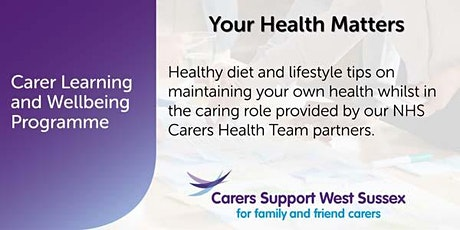 ***CANCELLED***Carer Workshop:  Your Health Matters - Chichester tickets