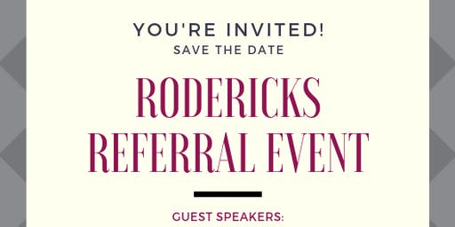 Rodericks Referral Event 29/07/19