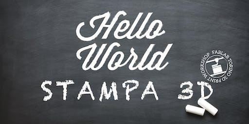 Hello World: corso base di Stampa 3D!