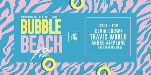 Bubble Beach 2019:  Soca Beach Party in New York City!