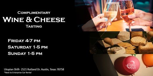 Wine & Cheese Tasting (Complimentary)