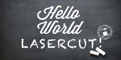 Hello World: corso base di Lasercut!