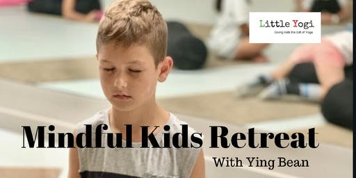 SOLD OUT!! Mindful Kids Retreat