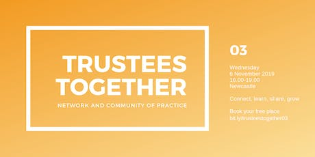 Trustees Together event 03 |  Trustee roles and responsibilities tickets