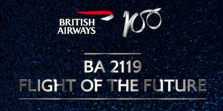 August 1 - BA 2119: Flight of the Future  tickets