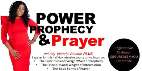 Power Prophecy and Prayer Intensive tickets