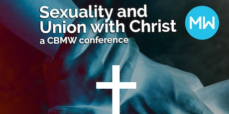 CBMW UK 2019: Sexuality and Union with Christ tickets