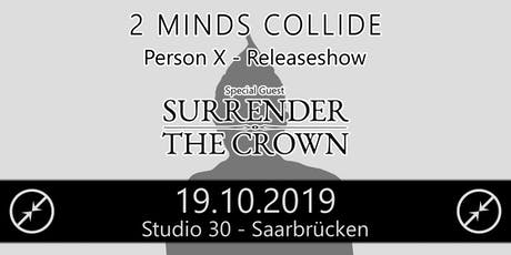 2 Minds Collide Release Show Tickets