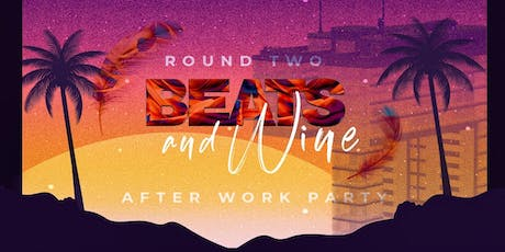 Beats & Wine – Round Two unserer neuen AFTERWORK PARTY am Rheinauhafen Tickets