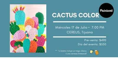 Paintwell en Tijuana (Cactus-color)Bebida incluída!!