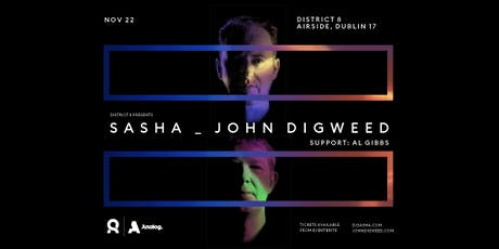 Sasha & John Digweed at District 8 tickets