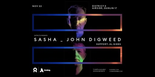 Sasha & John Digweed at District 8