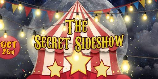 The Secret sideshow