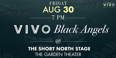 VIVO Black Angels tickets